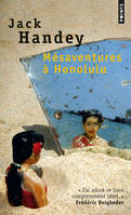 Mésaventures à Honolulu / roman tropical