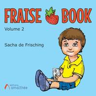 Strawberry book, 2, Fraise-Book Volume 2