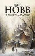 Le destin de l'Assassin, Le fou et l'assassin - Tome 6