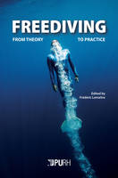 Freediving, From theory to practice