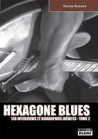 HEXAGONE BLUES Tome 2