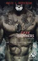 Dark Brothers 2, Sheldon