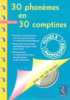 30 phonèmes en 30 comptines / GS-CP, Livre+CD