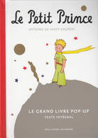 Le Petit Prince / le grand livre pop-up, Le Grand Livre pop-up