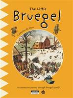 The Little Bruegel, A Fun and Cultural Moment for the Whole Family!