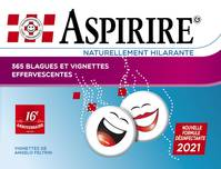 8 Ex Aspirire 2021 (9782366772524) - Naturellement Hilarante. 365 Blagues, Vignettes Et Videos Effer