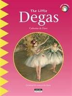 The Little Degas, A Fun and Cultural Moment for the Whole Family!