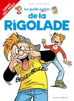 Les Guides Junior - Tome 15, De la rigolade