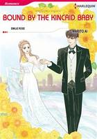 Harlequin Comics: The Payback Affairs - Tome 2 : Bound by the Kincaid Baby