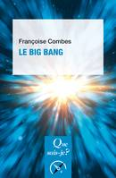 Le Big Bang, « Que sais-je ? » n° 4123