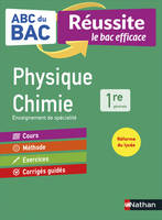 ABC REUSSITE PHYSIQUE-CHIMIE 1RE