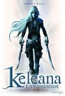 KELEANA - TOME 1 L'ASSASSINEUSE