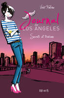 Journal de Los Angeles, 3, SECRETS ET TRAHISONS, Journal de Los Angeles (tome 3)
