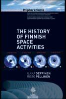 The history of finnish space activities, from the outset to 1995, when Finland became a full member of the european space agency