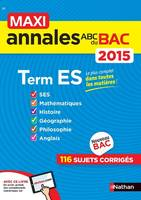 MAXI Annales ABC du BAC 2015 Term ES