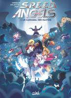 2, Speed Angels T02, Le Carnaval des Pantins