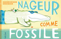 NAGEUR COMME FOSSILE