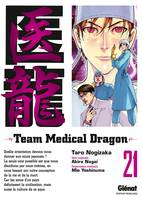 21, Team Medical Dragon - Tome 21