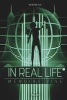 2, In Real Life, Tome 02, Mémoire vive