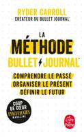 La Méthode Bullet Journal