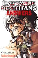 L'Attaque des Titans -  Answers, Guide Officiel
