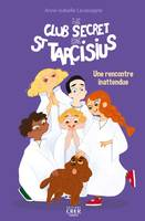 Le club secret de saint Tarcisius - Une rencontre inattendue, Tome 2