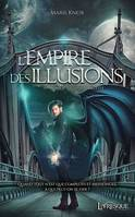 1, L'Empire des Illusions, tome 1, L'invasion céleste
