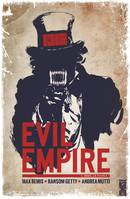 Evil Empire - Tome 01, Nous le peuple !