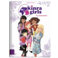 Kinra girls / La rencontre des Kinra girls