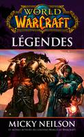 World of Warcraft, Légendes, Légendes