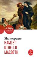 Hamlet-Othello-Macbeth