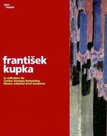 František Kupka, la collection du Centre Georges Pompidou, Musée national d'art moderne