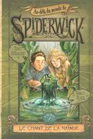 1, 1. Au-delà du monde de Spiderwick - cycle II