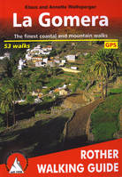 LA GOMERA WALKING GUIDE 66 WALKS