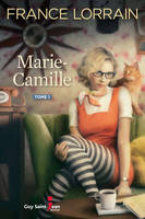 Marie-Camille, tome 1