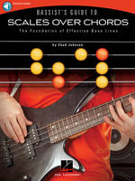 Bassist's Guide to Scales Over Chords, The Foundation of Effective Bass Lines