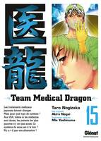 15, Team Medical Dragon - Tome 15