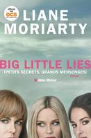 Big Little Lies, (Petits Secrets, grands mensonges)