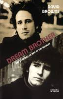 Dream Brother, Vies et morts de Jeff et Tim Buckley