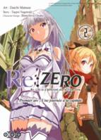 Re-zero, re-life in a different world from zero, premier arc, une journée à la capitale, 2, Re:Zero / Premier arc : une journée à la capitale (Tome 2)