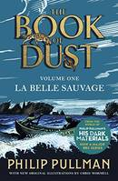 LA BELLE SAUVAGE : THE BOOK OF DUST (BOOK 1)
