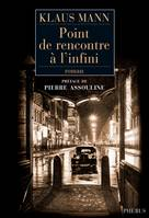 Point de rencontre à l'infini / roman, roman