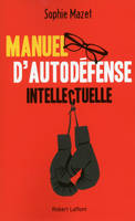 Manuel d'autodéfense intellectuelle