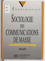 Sociologie des communications de masse