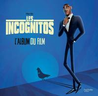 Les incognitos - Album du film