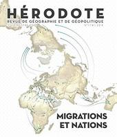 HERODOTE NUMERO 174 MIGRATIONS ET NATIONS