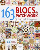 163 blocs de patchwork traditionnels et originaux, traditionnels & originaux