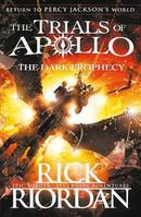 THE DARK PROPHECY (THE TRIALS OF APOLLO, 2)