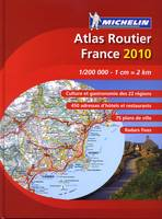 ATLAS ROUTIER FRANCE 2010 : 1/200 000