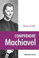 Comprendre Machiavel
